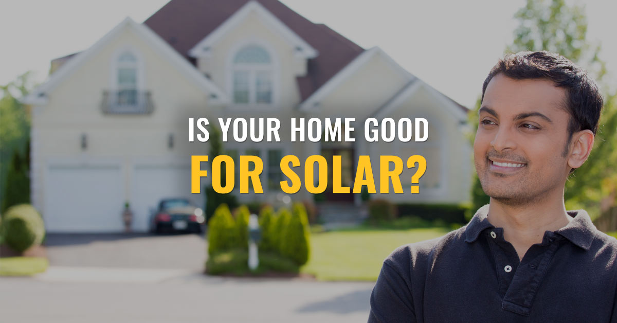Is Your Home Good for Solar?
