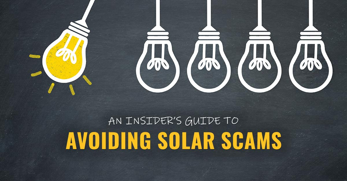 An Insider's Guide to Avoiding Solar Scams